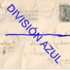 Postales: 1942 DIVISION AZUL ALCALÁ DE GUADAIRA TENIENTE REGTO 269 SOBRE CARTA C56. Lote 241048700