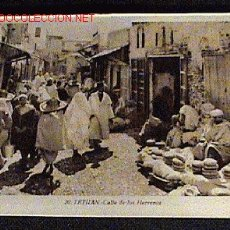 Postales: ANTIGUA FOTO DE TETUAN - MARRUECOS - CALLE DE LOS HERREROS - ED. L. ROISIN - NO CIRCULADA.. Lote 12334309