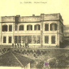 Postales: TARJETA POSTAL DE TANGER Nº57. HOSPITAL FRANCES. Lote 10170428