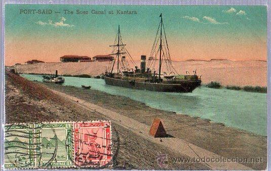 Postales: TARJETA POSTAL DE EGIPTO. PORT SAID THE SUEZ CANAL AT KANTARA. - Foto 1 - 26002066