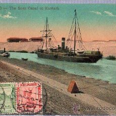 Postales: TARJETA POSTAL DE EGIPTO. PORT SAID THE SUEZ CANAL AT KANTARA. . Lote 26002066