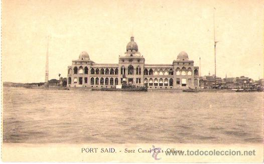Postales: TARJETA POSTAL . EGIPTO. PORT SAID. SUEZ CANAL CO´S OFFICES.VITTA & CIE. - Foto 1 - 27985729