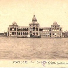 Postales: TARJETA POSTAL . EGIPTO. PORT SAID. SUEZ CANAL CO´S OFFICES.VITTA & CIE.. Lote 27985729