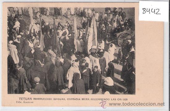 TETUAN - MARRUECOS - ISAGUAS COFRADIA MORA RECORRIENDO LAS CALLES - EDIC. RECTORET - (8442) (Postales - Postales Extranjero - África)