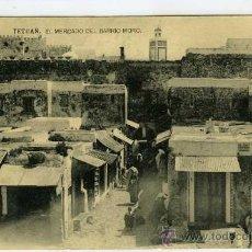Postales: POSTAL TETUAN EL MERCADO DEL BARRIO MORO MARRUECOS. Lote 30115936