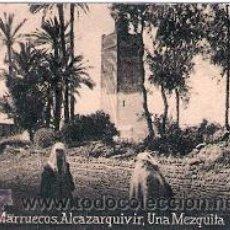 Postales: POSTAL ORIGINAL DECADA DE LOS 30. MARRUECOS, ALCAZARQUIVIR. Nº 1484. VER TAMAÑO Y EXPLICACION. Lote 30714833