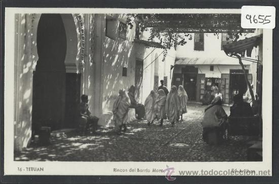 TETUAN - 16 - RINCON DEL BARRIO MORO - ED. ARRIBAS - (9655) (Postales - Postales Extranjero - África)