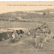Postales: POSTAL SAN JUAN DE LAS MINAS 61 LLEGADA DE UN CONVOY DE VIVERES Y MUNICIONES. Lote 32700006