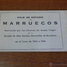 Postales: VIAJE DE ESTUDIO POR MARRUECOS. ALBUM DE 6 POSTALES. COMPLETO. LEER DESCRIPCIÓN.. Lote 40276147