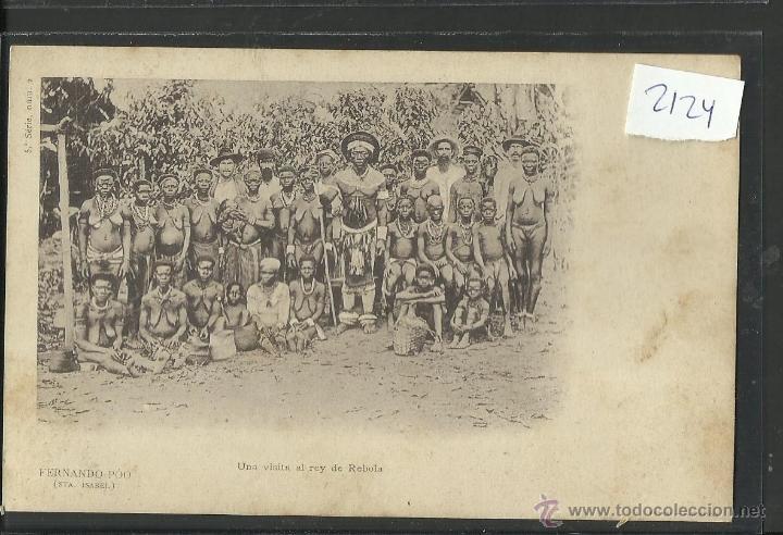 FERNANDO POO - UNA VISITA AL REY DE REBOLA -REVERSO SIN DIVIDIR - (2124) (Postales - Postales Extranjero - África)