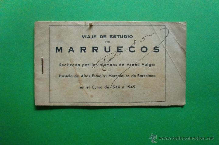 VIAJE DE ESTUDIO POR MARRUECOS ESCUELA DE ALTOS ESTUDIOS MERCANTILES BARCELONA CURSO1944 1945 (Postales - Postales Extranjero - África)