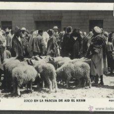 Postales: TETUAN - 83 - ZOCO EN LA PASCUA DE AID EL KEBIR - FOTO CALATAYUD - (19539). Lote 41693147