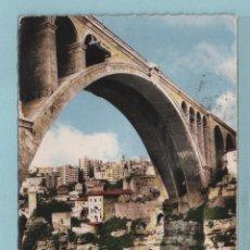 Postales: CONSTANTINE PONT SIDI - RACHED CIRCULADA EL AÑO 1959. Lote 43460892