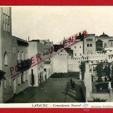 Postales: POSTAL LARACHE, MARRUECOS, COMANDANCIA GENERAL, P95615. Lote 44135785