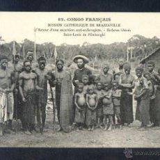 Postales: CONGO FRANCÉS. BRAZZAVILLE. *RETOUR D´UNE EXCURSION ANTI-ESCLAVAGISTE...* SIN DATOS Nº 82. NUEVA.. Lote 44716853