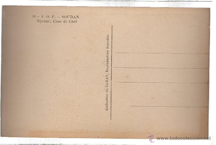 Postales: TARJETA POSTAL ETNICA COSTUMBRISTA DE LERAT. A.O.F. SOUDAN. DJENNE, CASE DE CHEF. Nº16. - Foto 2 - 45791925