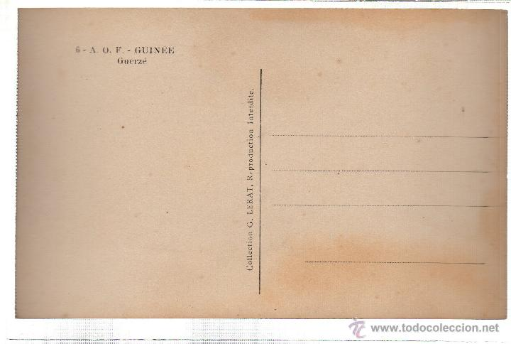 Postales: TARJETA POSTAL ETNICA COSTUMBRISTA DE LERAT. A.O.F. GUINNE. GUERZE. Nº 6. - Foto 2 - 45792104