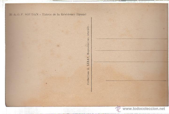Postales: TARJETA POSTAL ETNICA COSTUMBRISTA DE LERAT. A.O.F. SOUDAN. ENTREE DE LA RESIDENCE DJENNE. Nº 36. - Foto 2 - 45792137