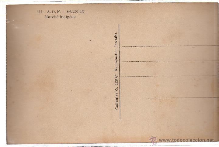 Postales: TARJETA POSTAL ETNICA COSTUMBRISTA DE LERAT. A.O.F. GUINEE. MARCHE INDIGENE. Nº 111. - Foto 2 - 45792161