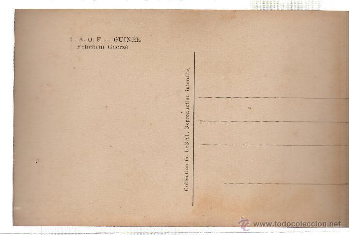 Postales: TARJETA POSTAL ETNICA COSTUMBRISTA DE LERAT. A.O.F. GUINEE. FETICHEUR GUERZE. Nº 1. - Foto 2 - 45792357
