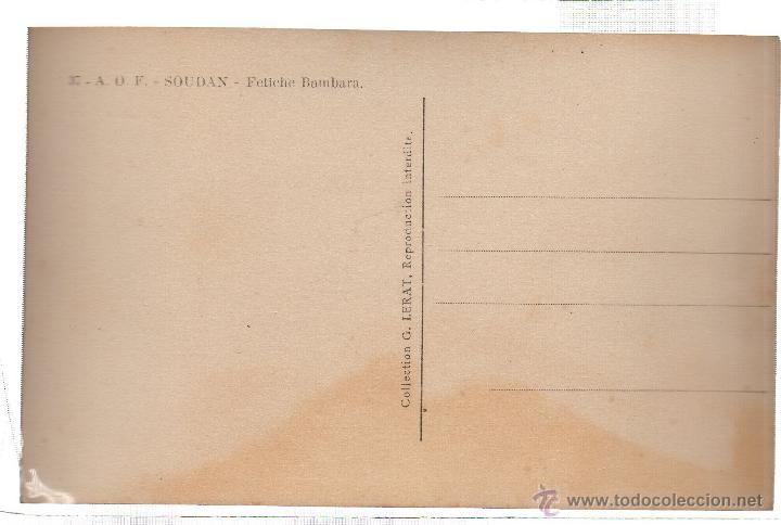 Postales: TARJETA POSTAL ETNICA COSTUMBRISTA DE LERAT. A.O.F. SOUDAN. FETICHE BAMBARA. Nº 37. - Foto 2 - 45792457