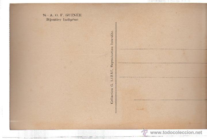 Postales: TARJETA POSTAL ETNICA COSTUMBRISTA DE LERAT. A.O.F. GUINEE. BIJOUTIER INDIGENE. Nº 94. - Foto 2 - 45793261