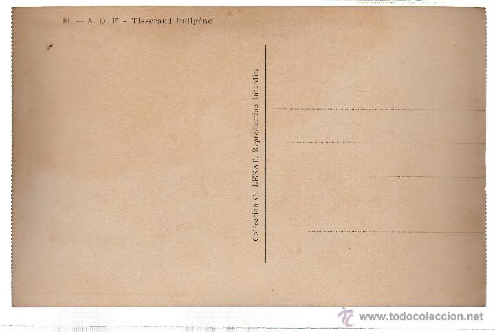 Postales: TARJETA POSTAL ETNICA COSTUMBRISTA DE LERAT. A.O.F. TISSERAND INDIGENE. Nº 81. - Foto 2 - 45793271