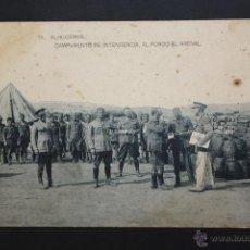 Postales: ANTIGUA POSTAL DE ALHUCEMAS. MARRUECOS. CAMPAMENTO DE INTENDENCIA. FOTPIA. HAUSER Y MENET. Lote 45955428