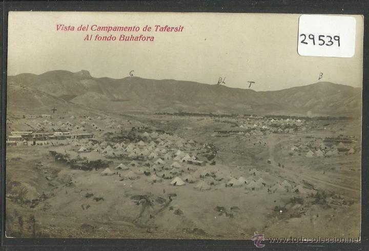 TAFERSIT - MARRUECOS - VISTA DEL CAMPAMENTO Y AL FONDO BUHAFORA - FOTOGRAFICA - (29539)