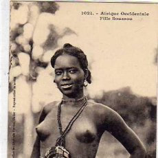 Postales: 1021 ÁFRICA OCCIDENTAL. CHICA SOUSSOU. COLLECTION GENERALES FORTIER. DAKAR. SIN CIRCULAR.. Lote 48117026