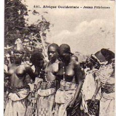 Postales: 1081 ÁFRICA OCCIDENTAL. JOVENES CHICAS FETICHEUSES COLLECTION GENERALES FORTIER. DAKAR.. Lote 48117666