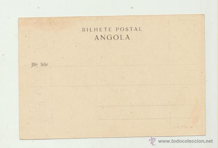 Postales: Bilhete Postal. Angola. .- Lavadeiras. Franqueado y sellado en Provincia de Angola 4 - 8 - !903. - Foto 2 - 49967158
