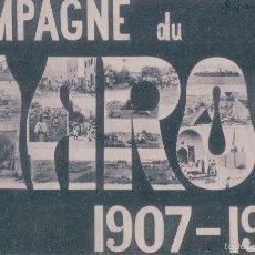 POSTAL CAMPAGNE DU MAROS 1907- 1908. (CAMPAÑA DE MARRUECOS). ESCRITA