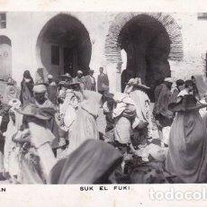 Postales: TETUAN. 130- SUK EL FUKI, FOTO: CALATAYUD, ESCRITA (104). Lote 101687635