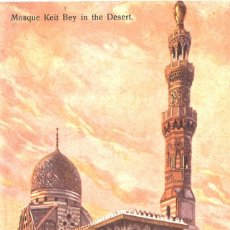 Postales: EGIPTO. 1910. MEZQUITA KEIT BEY EN EL DESIERTO. Lote 110062223