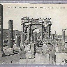 Postales: TARJETA POSTAL. ARGELIA. RUINES ROMAINES DE TIMGAD - ARC DE TRAJAN. 132. ND PHOTO. Lote 122335811