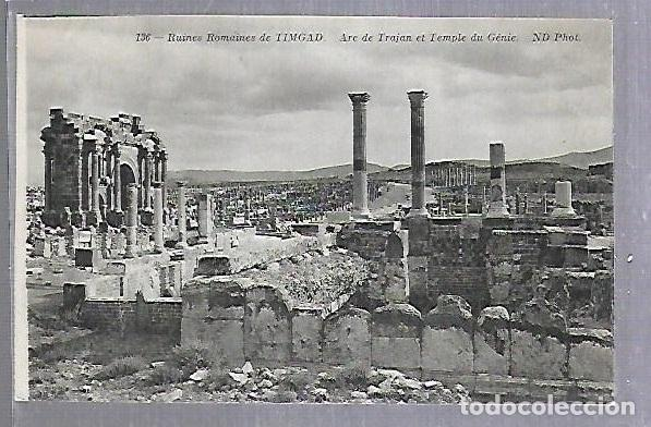 TARJETA POSTAL. ARGELIA. RUINES ROMAINES DE TIMGAD - ARC DE TRAJAN. 136. ND PHOTO (Postales - Postales Extranjero - África)