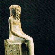 Postales: EGIPTO DE LOS FARAONES: ESTATUA DE DE LA REINA TETISHERI. Lote 184888067