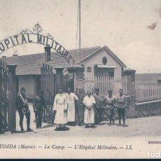 Postales: POSTAL OUDJA - MAROC - LE CAMP -L'HOPITAL MILITAIRE - LL - MARRUECOS. Lote 136008142