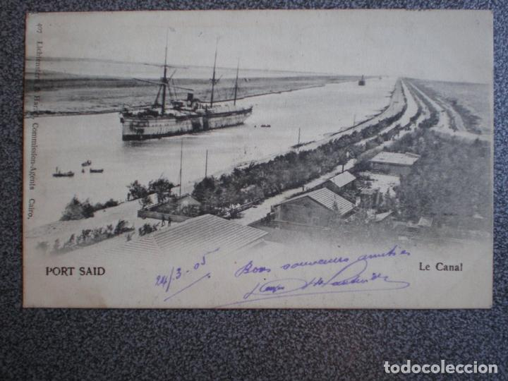 EGIPTO PORT SAID LE CANAL POSTAL AÑO 1905 (Postales - Postales Extranjero - África)
