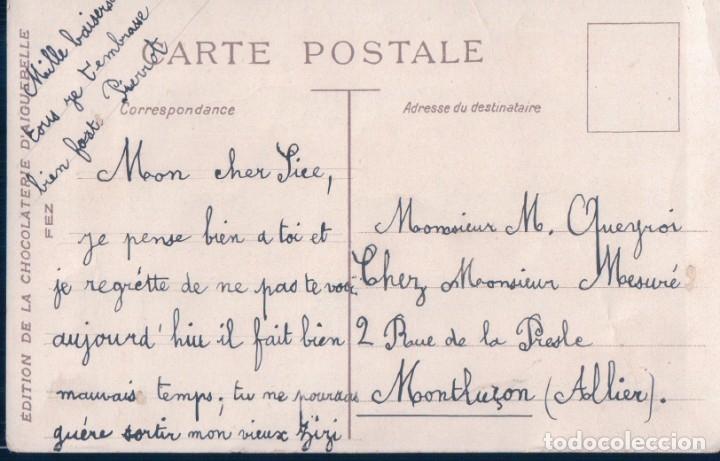 Postales: POSTAL FEZ - EDITION DE LA CHOCOLATERIE DAIGUEBELLE - MARRUECOS - PUBLICIDAD - Foto 2 - 176556479