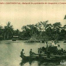Postales: GUINEA CONTINENTAL. BALSA DE LA EXPLOTACION DE IZAGUIRRE Y COMPAÑIA. Lote 182920110