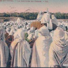 Postales: POSTAL SCENES ET TYPES - LA LECTURE DU CORAN - LL - TUNEZ. Lote 182993432
