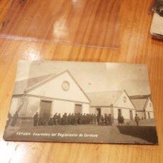 Postales: POSTAL DE TETUAN DE CUARTELES DEL REGIMIENTO DE CÓRDOBA . Lote 189510872