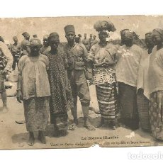 Postales: MARRUECOS LE MAROC ILLUSTRÉ VISITE AU CAMP SENEGALAIS - POSTAL ANTIGUA FRANCESA. Lote 191609622