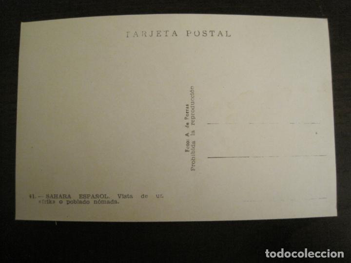 Postales: SAHARA ESPAÑOL-VISTA DE UN POBLADO NOMADA-41-FOTO A.DE PORRAS-POSTAL FOTOGRAFICA ANTIGUA-(68.173) - Foto 3 - 195308496