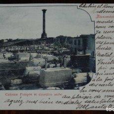 Postales: POSTAL DE ALEXANDRIE, COLONNE POMPEE ET CIMETIERE ARABE, EGYPTE, EGYPT, EGIPTO, N. 7, CIRCULADA EN 1. Lote 198599100