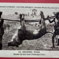 Postais: TARJETA POSTAL DE LA EXPEDICIÓN CITROËN EN EL CENTRO DE ÁFRICA 1926 CAZA DEL LEÓN. Lote 200292635