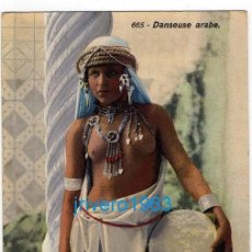 Postales: POSTAL ARABE, - DANSEUSE ARABE, EDITEURS: LEHNERT & LANDROCK Nº665. Lote 221361240