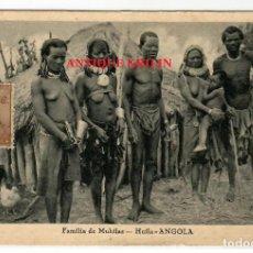Postales: ANGOLA .- FAMILIA DE MUHILAS .- EDIÇAO DA LIVRARIA MAGALHAES. Lote 224446402